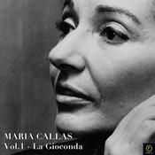 Maria Callas, Vol. 1: La Gioconda Songs