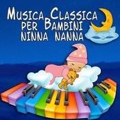 Musica Classica Per Bambini Ninna Nanna Songs