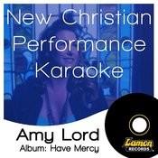 New Christian Performance Karaoke - Amy Lord Songs