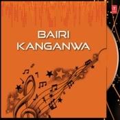 Bairi Kanganwa Songs