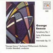 Enescu: Symphony No.1 / Suite for Orchestra No.1 Songs