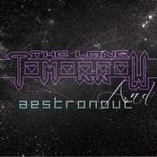 The Long Tomorrow & Aestronout Songs