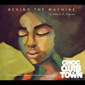 Behind The Machine Songs