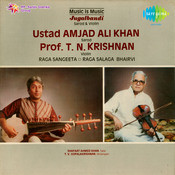 Jugalbandi - Ustad Amjad Ali Khan And T N Krishnan  Vol 2  Songs