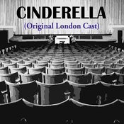 Cinderella (Original London Cast) Songs