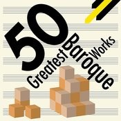 50 Greatest Baroque Works Songs
