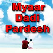 Myaar Dadi Pardesh Songs