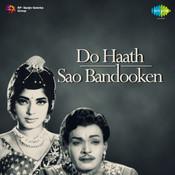Do Haath Sao Bandooken Songs