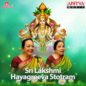 Sri Lakshmi Hayagreeva Stotram Songs Download: Sri Lakshmi