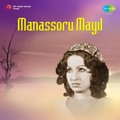 Manassoru Mayil Songs