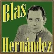 Blas Hernández Songs