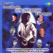The Versatile Genius Zakir Hussain And The Maestros Vol 1 Songs