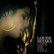 Love Me Still Songs