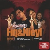 Fiq & Nieyl Songs