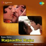 Rajaadhi Raju Songs