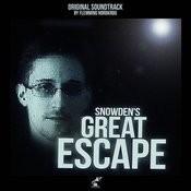 Snowden's Great Escape (Original Score) Songs