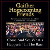Come And See What's Happenin' In The Barn Performance Tracks Songs