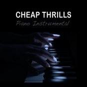 Cheap Thrills Songs Download: Cheap Thrills MP3 Songs Online