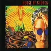 House Of Schock Songs