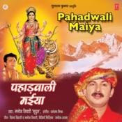 Pahadwali Maiya Songs
