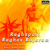 Raghupati Raghav Rajaram Songs