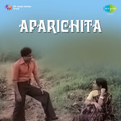 Aparichita Songs