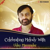 Celebrating Melody With Uday Mazumdar Songs