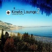 Kineta Lounge, Vol. 2 Songs
