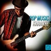 Pop Music Karaoke Songs