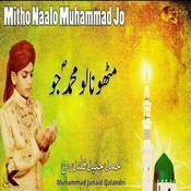 Mitho Naalo Muhammad Jo Songs