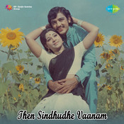 Then Sindhuthey Vaanam Tml Songs