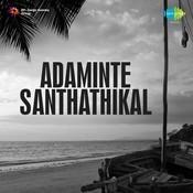 Adaminte Santhathikal Songs