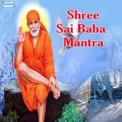 Sai Baba Mantra MP3 Song Download- Shree Sai Baba Mantra Sai
