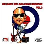 The Glory Boy Mod Radio Showcase Vol. 3 Songs