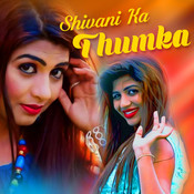 Payaliya Bajni Laa Do MP3 Song Download- Shivani Ka Thumka