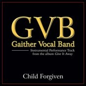 Child Forgiven Performance Tracks Songs