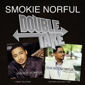 Double Take - Smokie Norful Songs
