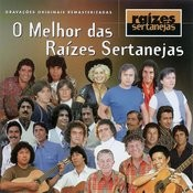 O Melhor Das Raizes Sertanejas Songs