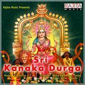 Sri Kanaka Durga Songs