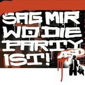Sag Mir Wo Die Party Ist! Songs