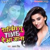 Darling Tu Time Pe Aa Jana Ghunghru Ji Full Song