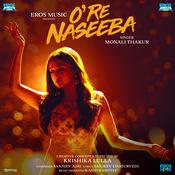O Re Naseeba Songs