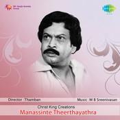 Manassinte Theerthayathra Songs