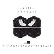 Operate (The Chainsmokers Remix) Songs