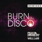 Burn The Disco (Remixes) Songs