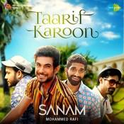 Sanam - Taarif Karoon Sanam Full Mp3 Song