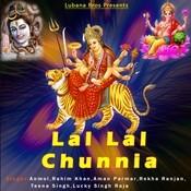 Lal Lal Chunnia Songs