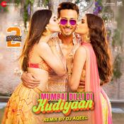 Mumbai Dilli Di Kudiyaan Remix by DJ Aqeel Song