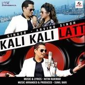 Kali Kali Latt Song