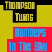 Bombers In the Sky Songs